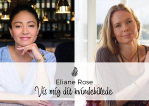 Eliane Rose guider dig til kvantespring i dit selvbillede!